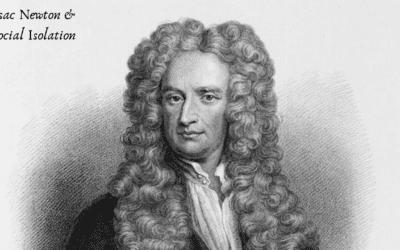 Issac Newton, Social Isolation & Genius